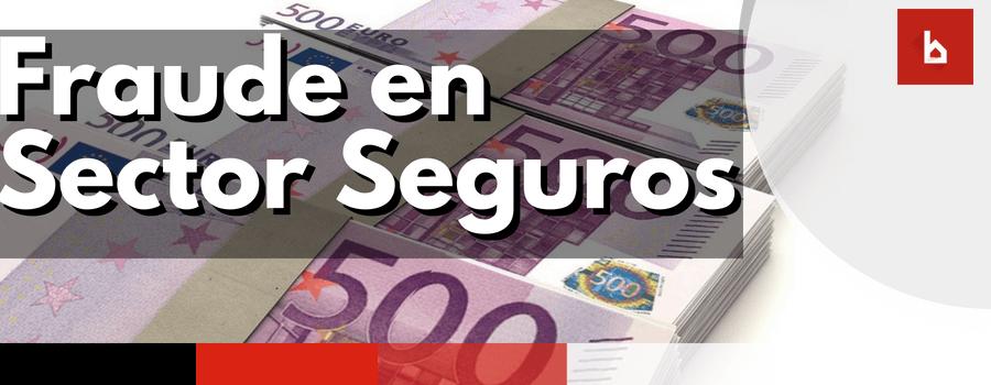 Fraude Sector Seguros