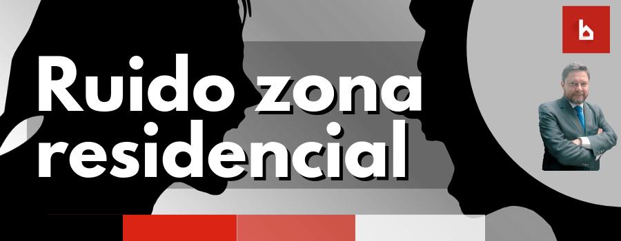 Ruido-Zona-Residencial